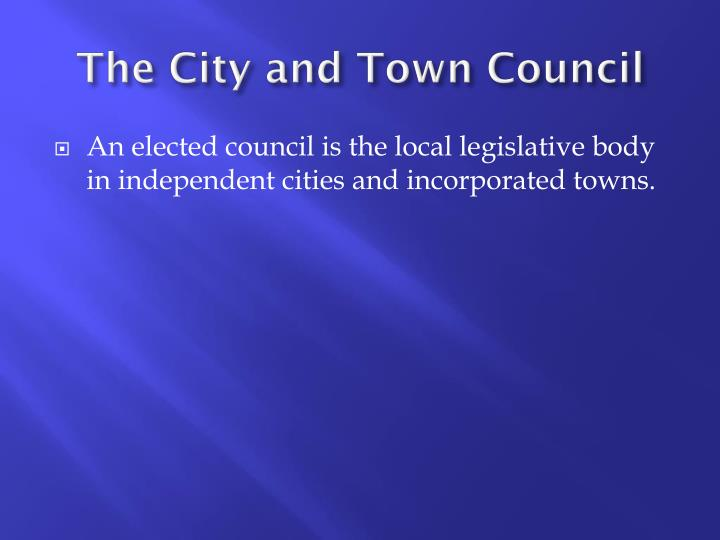 The City and Town Council