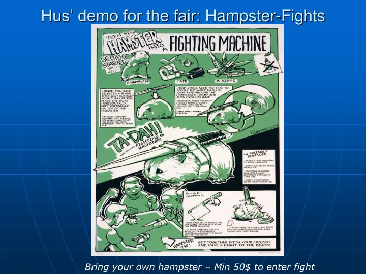 Hus' demo for the fair: