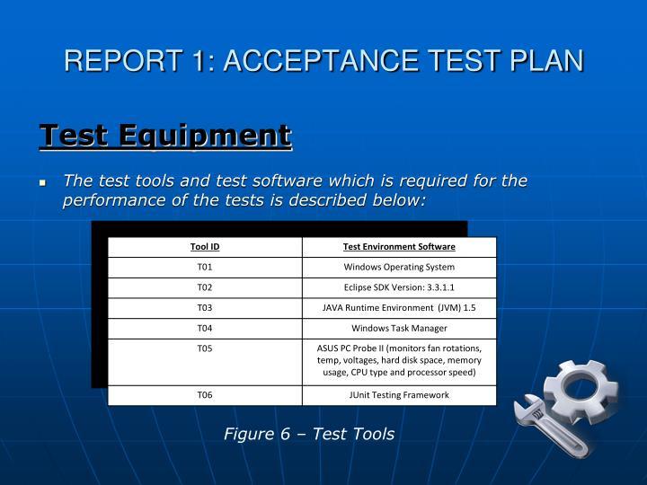 REPORT 1: ACCEPTANCE TEST PLAN