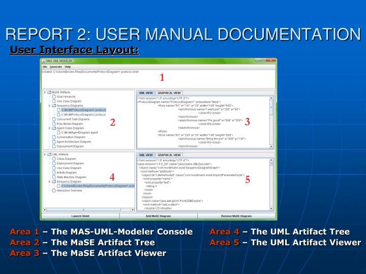 REPORT 2: USER MANUAL DOCUMENTATION