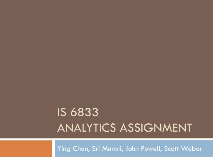 is 6833 analytics assignment