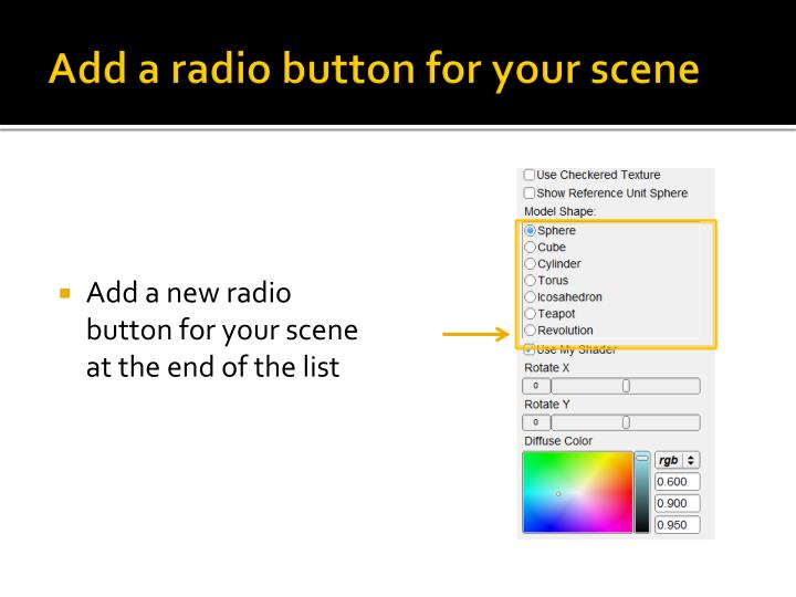 Add a radio button for your scene