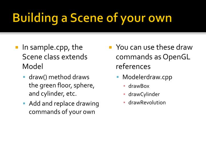 Building a Scene of your own