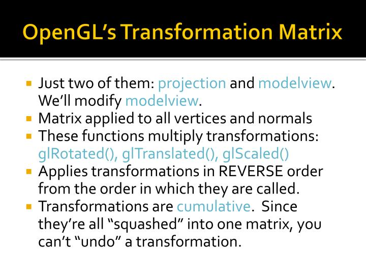 OpenGL's Transformation Matrix