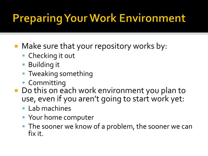 Preparing Your Work Environment