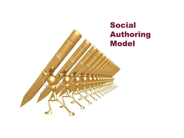 Social Authoring Model