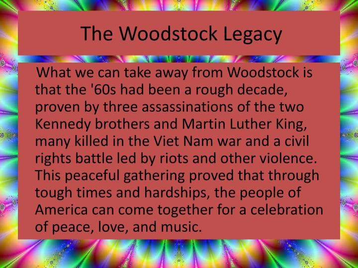 The Woodstock Legacy