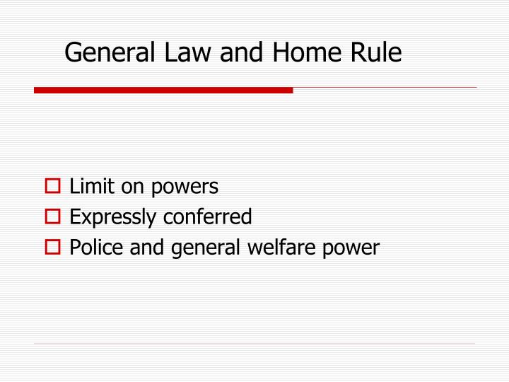 General Law and Home Rule