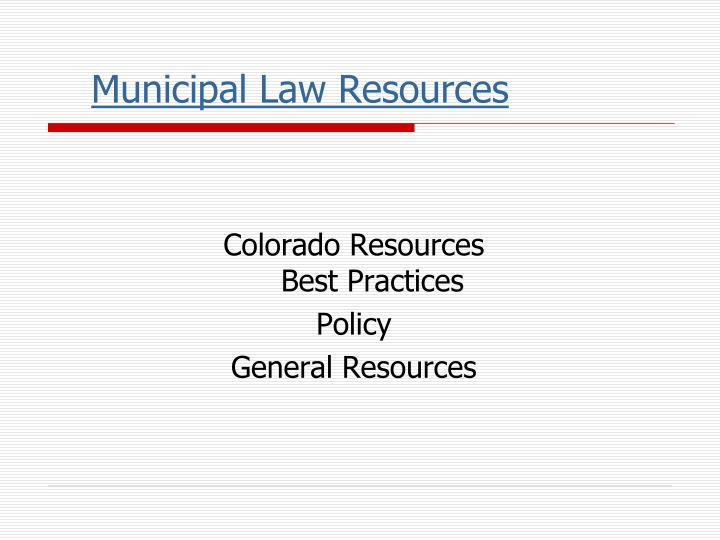 Municipal Law Resources