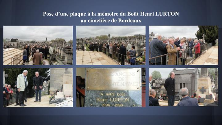 Pose d'une plaque à la mémoire du Boüt Henri LURTON
