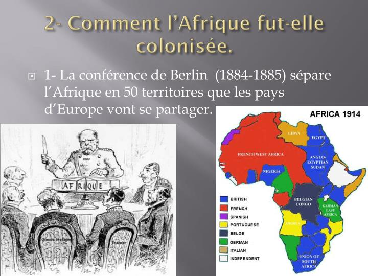 """la conférence de berlin en 1885, et le découpage du """"gâteau"""