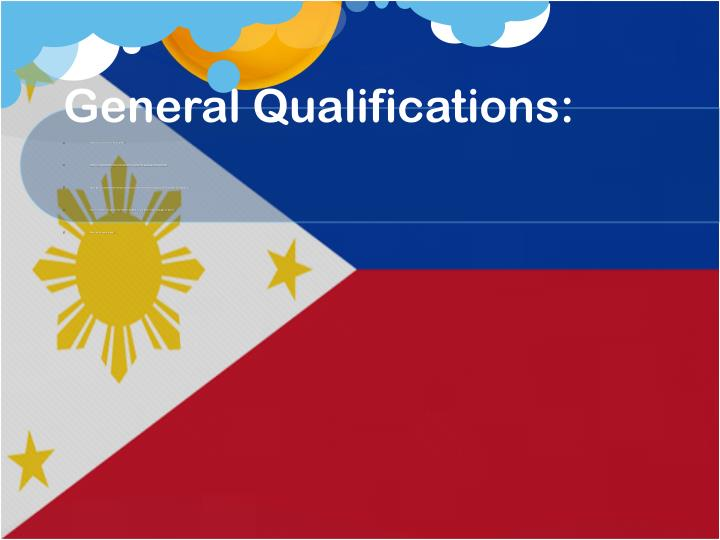 General Qualifications: