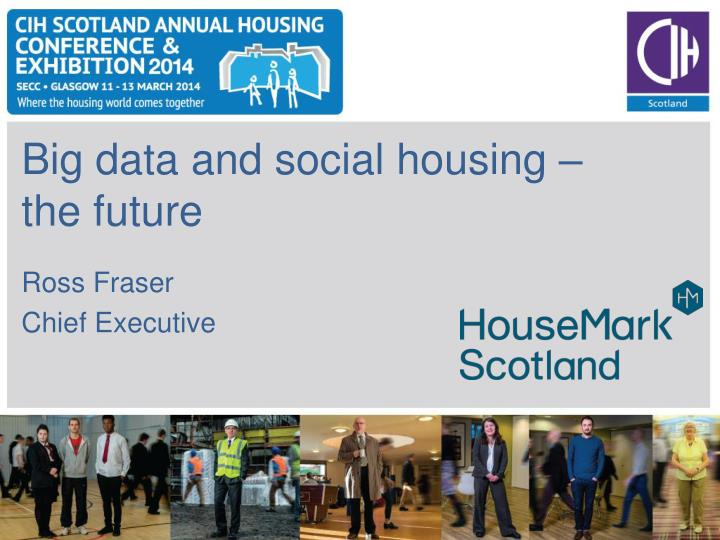 Big data and social housing – the future