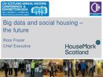 big data and social housing the future