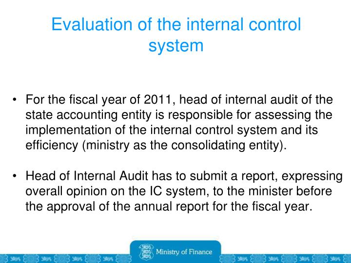 Evaluation of the internal control system