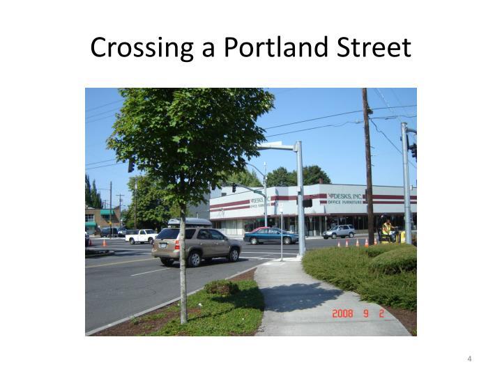 Crossing a Portland Street