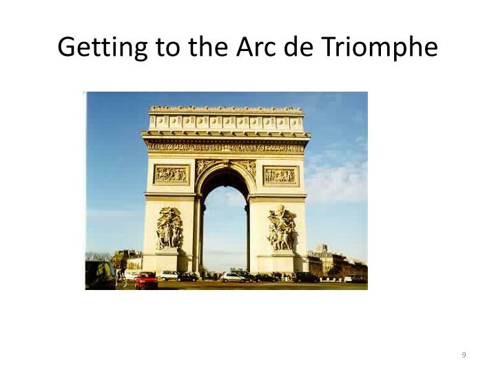 Getting to the Arc de