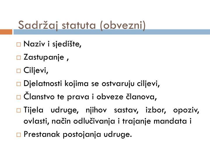 Sadržaj statuta (obvezni)