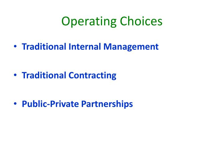 Operating Choices