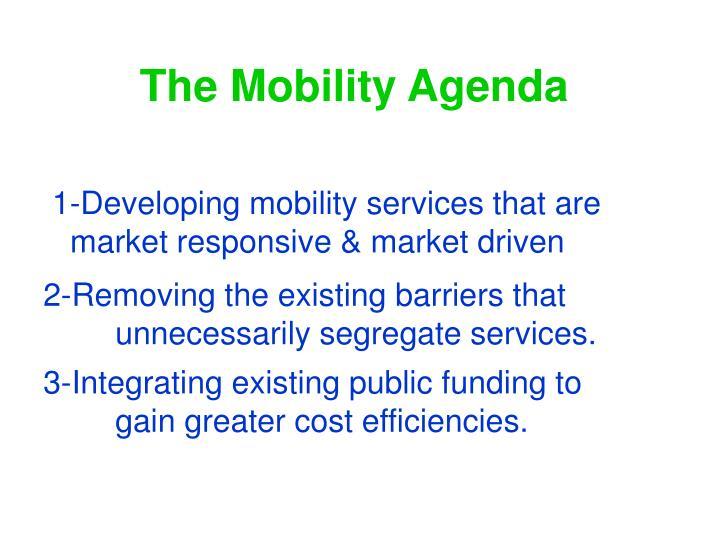 The Mobility Agenda