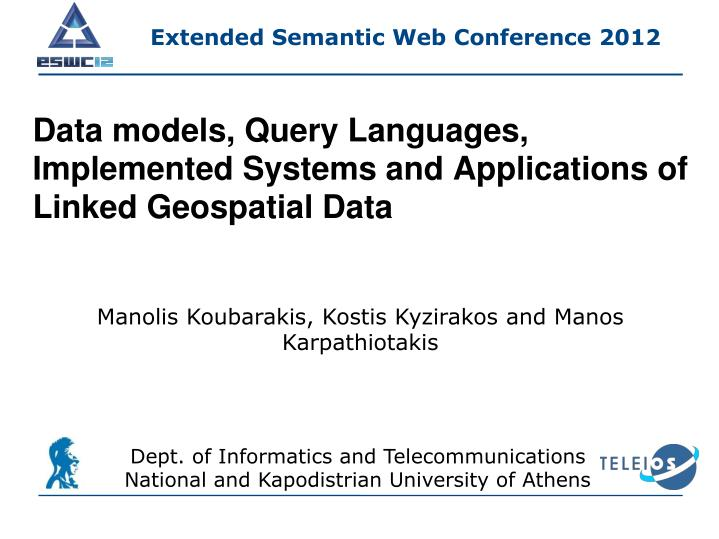 data models query languages implemented systems and applications of linked geospatial data