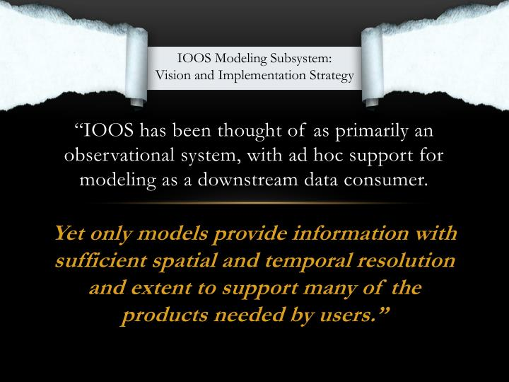 IOOS Modeling Subsystem: