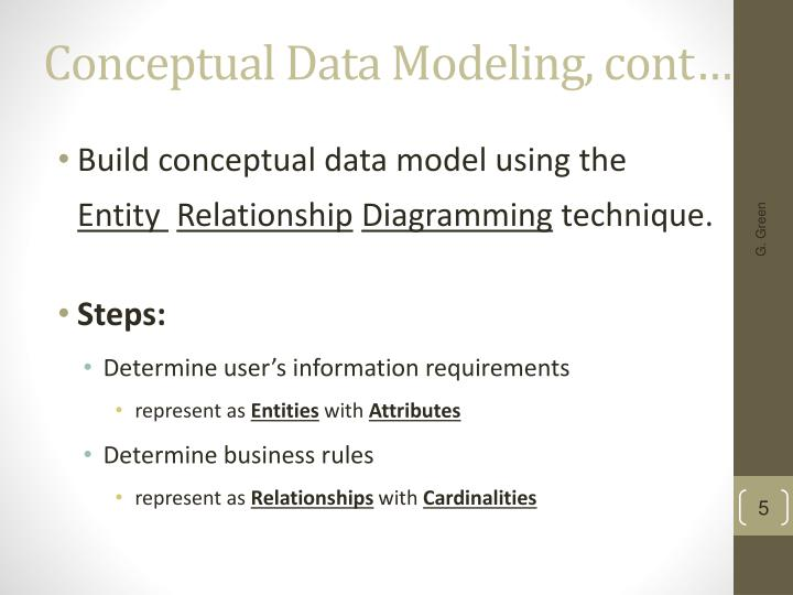 Conceptual Data Modeling, cont…