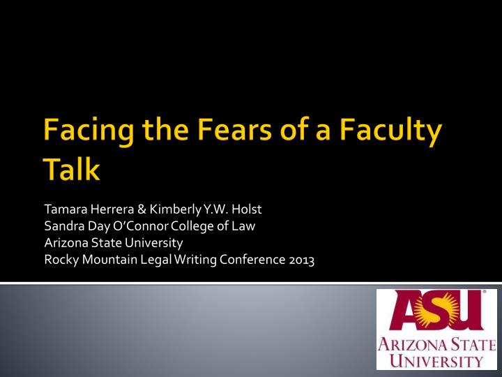 facing the fears of a faculty talk