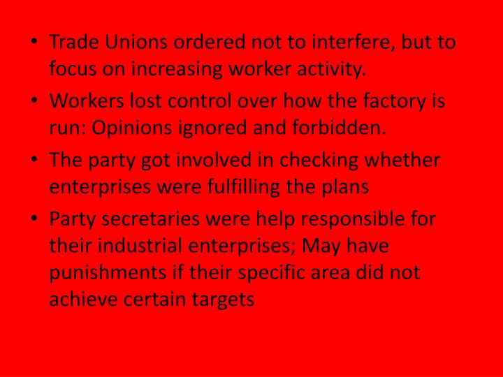 Trade Unions ordered not to interfere, but to focus on increasing worker activity.