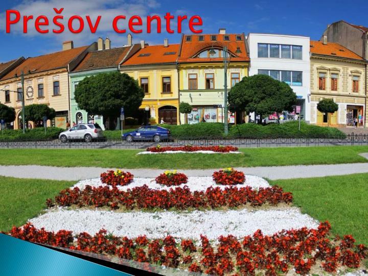 Prešov centre