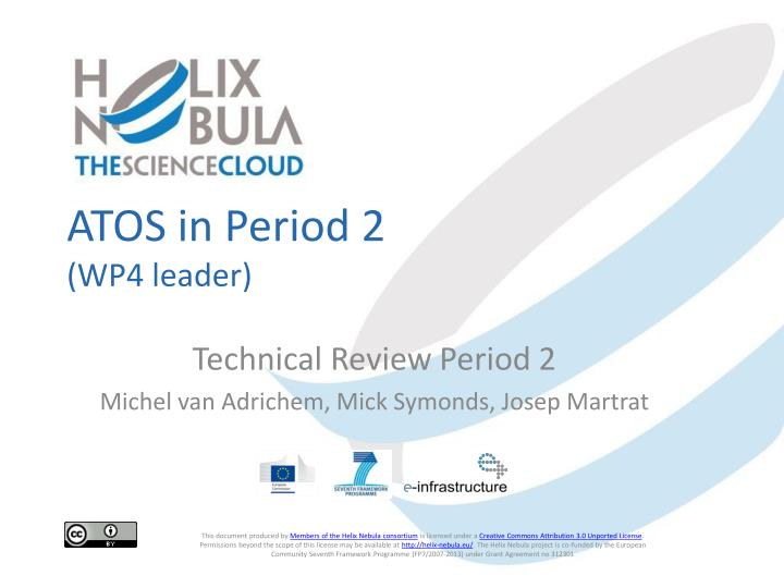 Atos in period 2 wp4 leader