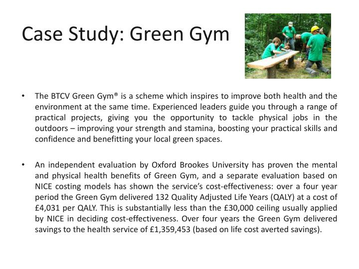 Case Study: Green Gym