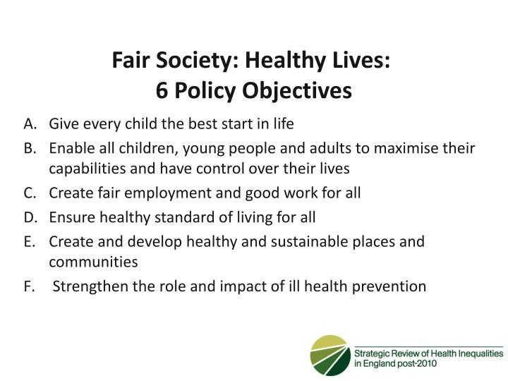 Fair Society: Healthy Lives: