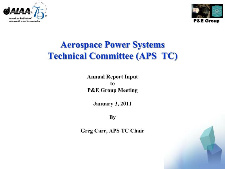 Aerospace power systems technical committee aps tc