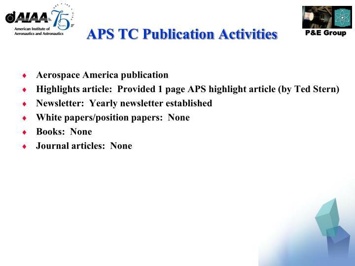 APS TC Publication Activities