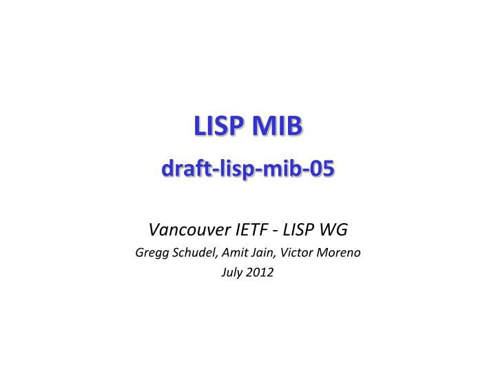 Lisp mib draft lisp mib 05