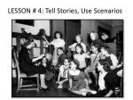 lesson 4 tell stories use scenarios