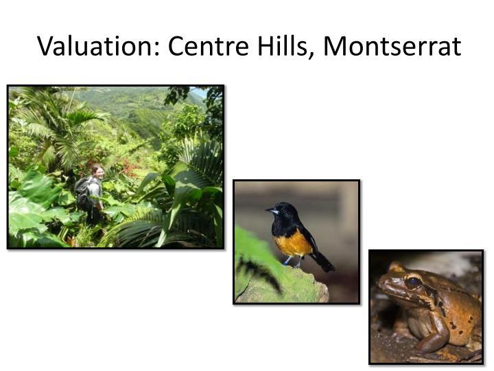 Valuation: Centre Hills, Montserrat