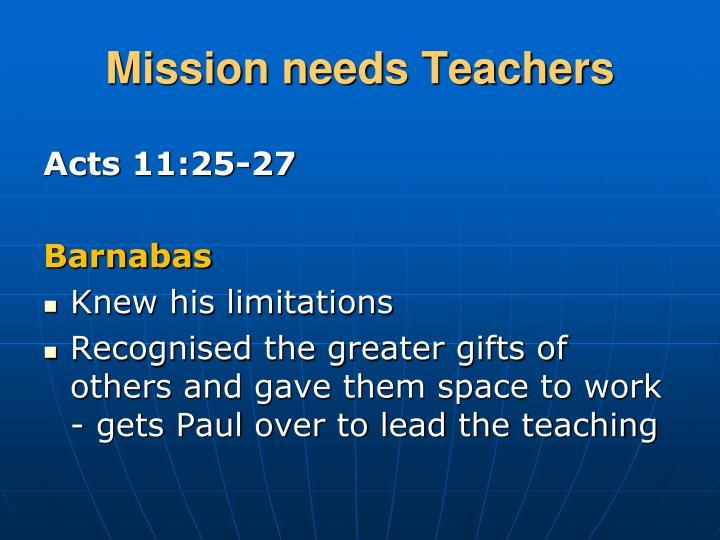 Mission needs Teachers