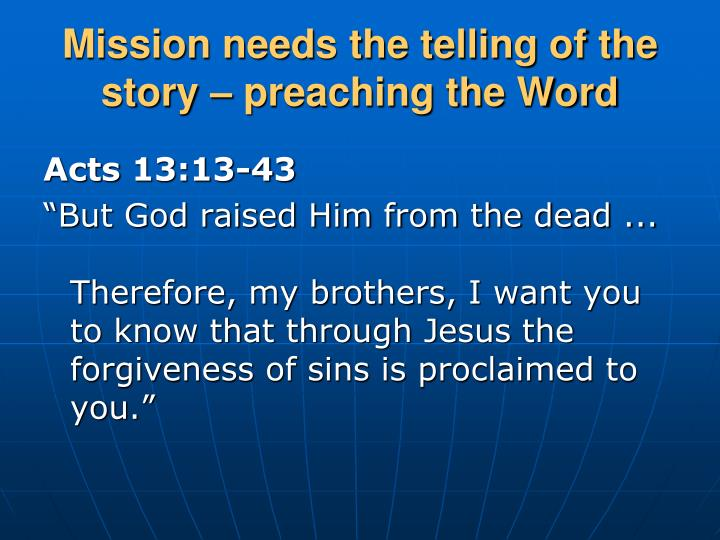 Mission needs the telling of the story – preaching the Word