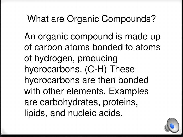 What are Organic Compounds?