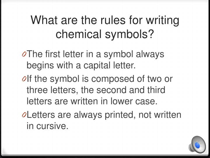 What are the rules for writing chemical symbols?