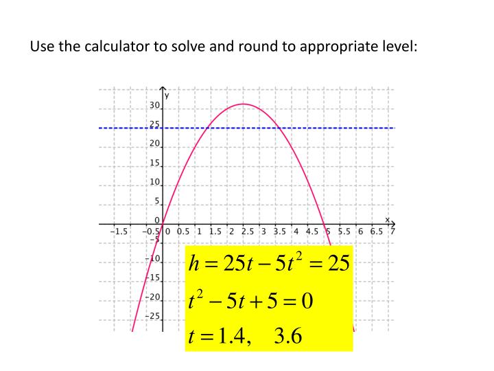 Use the calculator to solve and round to appropriate level: