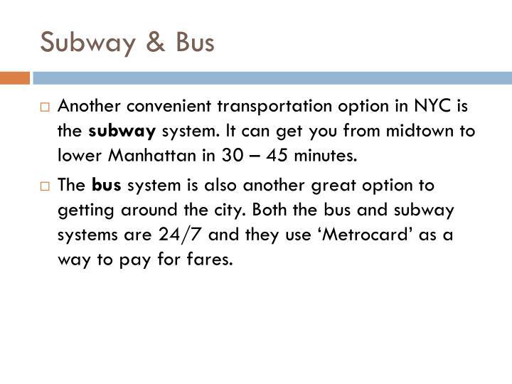 Subway & Bus
