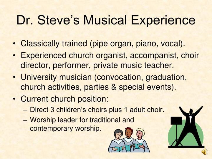 Dr. Steve's Musical Experience