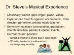 dr steve s musical experience