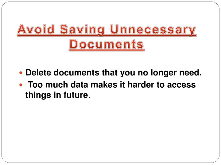 Avoid Saving Unnecessary Documents