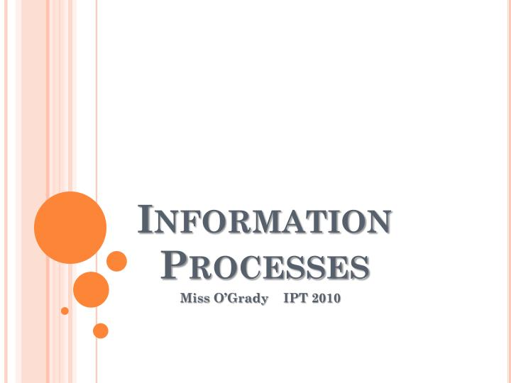 information processes