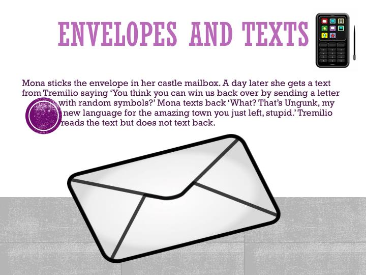 Envelopes and texts