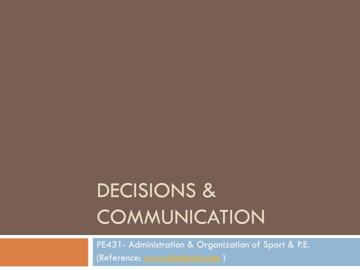 Decisions communication